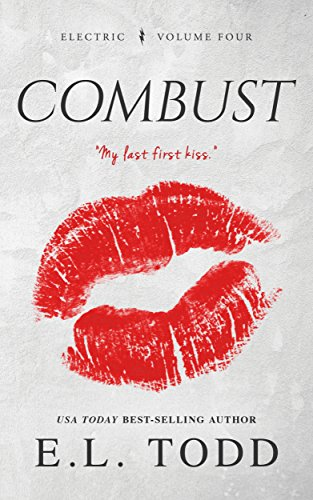Combust (Electric Series #4) (English Edition)