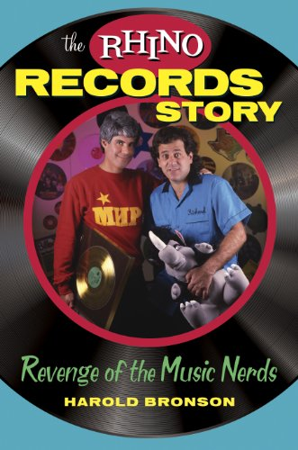 The Rhino Records Story: Revenge of the Music Nerds (English Edition)