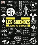 Les sciences - Les grandes idées tout simplement