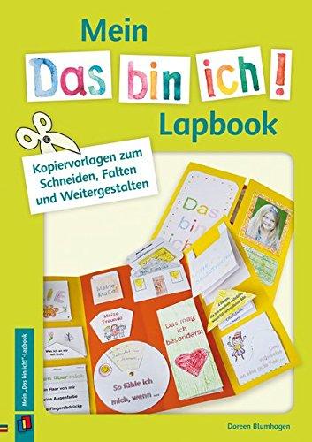 """Mein """"Das bin ich!""""-Lapbook: Kopiervorlagen zum Schneiden, Falten und Weitergestalten"""