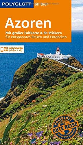 Preisvergleich Produktbild POLYGLOTT on tour Reiseführer Azoren: Mit großer Faltkarte