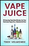 E Juices - Best Reviews Guide