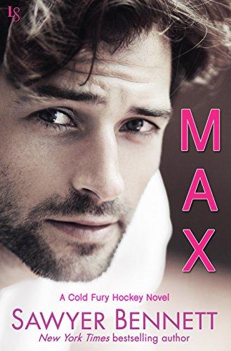 Max: A Cold Fury Hockey Novel (Carolina Cold Fury Hockey Book 6) (English Edition)
