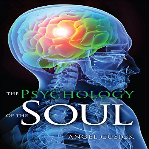 The Psychology of the Soul audiobook cover art