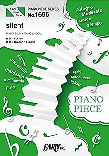 ピアノピースPP1696 silent / SEKAI NO OWARI (ピアノソロ・ピアノ&ヴォーカル)~ドラマ「この恋あたためますか」主題歌 (PIANO PIECE SERIES)