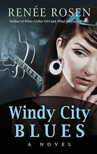 Windy City Blues (Thorndike Press Large Print Historical Fiction)