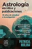 ASTROLOGÍA escritos y publicaciones: 35 años de estudios e investigación