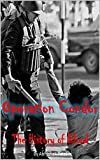 Operation Condor: The History Of Blood (English Edition)