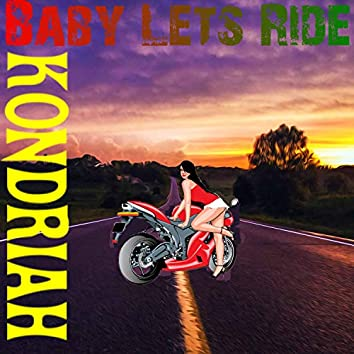 Baby Let's Ride