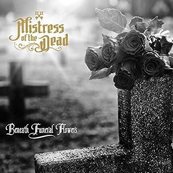 Beneath Funeral Flowers