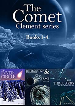 The Comet Clement Series Collection: Books 1-4 by [Kevin George]