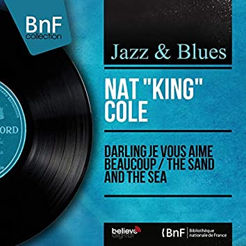 Darling je vous aime beaucoup / The Sand and the Sea (feat. Nelson Riddle and His Orchestra) [Mono Version]