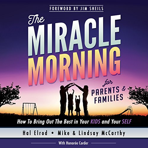 The Miracle Morning for Parents and Families audiobook cover art