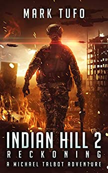 Indian Hill 2: Reckoning: A Michael Talbot Adventure by [Mark Tufo]