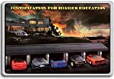 Justification For Higher Education - Motivational Quotes Fridge Magnet