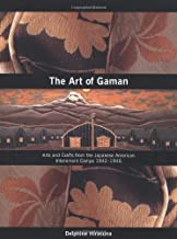The Art of Gaman by Delphine Hirasuna (2005-10-01)