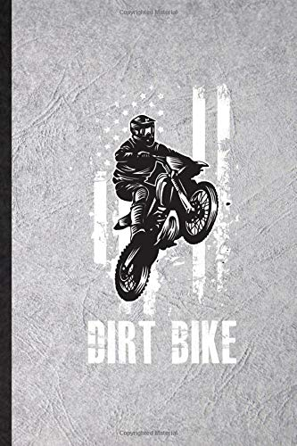 Dirt Bike: Funny Dark Bike Driving Lined Notebook Writing Journal Motorbike Driver Rider, Inspirational Saying Unique Special Birthday Gift Idea Classic 110 Pages