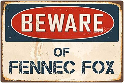 Froy Beware of Fennec Fox - Placa de Chapa Retro de Hierro para Pared, diseño de Estilo Vintage