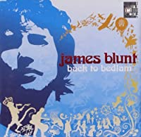 Back to Bedlam by JAMES BLUNT (2008-01-13)