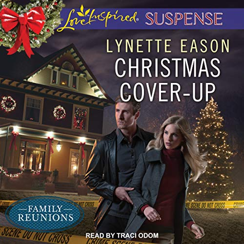 Christmas Cover-Up     Family Reunions Series, Book 2              By:                                                                                                                                 Lynette Eason                               Narrated by:                                                                                                                                 Traci Odom                      Length: 5 hrs and 47 mins     62 ratings     Overall 4.9