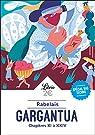 Gargantua : Chapitres XI à XXIV par Rabelais