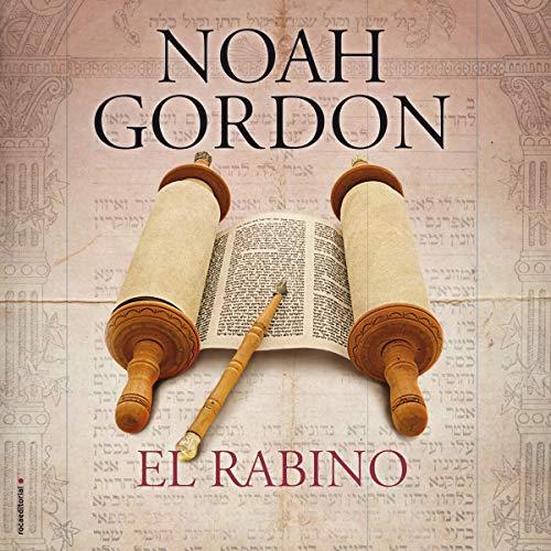 El Rabino [The Rabbi] Audiobook By Noah Gordon, Adolfo Martín - translator cover art