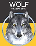 Wolf Coloring Book: Wolf Lovers Coloring For Adults and kids