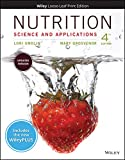 Nutrition: Science and Applications, 4e WileyPLUS NextGen Card with Loose-Leaf Print Companion Set