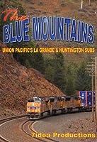 The Blue Mountains, Union Pacific's La Grande & Huntington Subdivisions