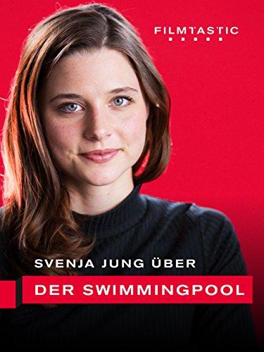 Svenja Jung: Der Swimmingpool