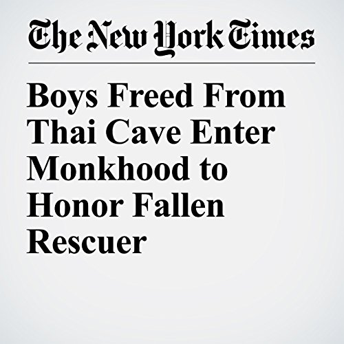Boys Freed From Thai Cave Enter Monkhood to Honor Fallen Rescuer copertina
