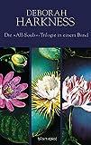 Die All-Souls-Trilogie: Die Seelen der Nacht / Wo die Nacht beginnt / Das Buch der Nacht (3in1-Bundle): Drei Romane in einem Band - A Discovery of Witches