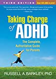 Taking Charge of ADHD The Complete Authoritative Guide for Parents