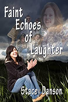 [Suzanne Burke, J.A Frend]のFaint Echoes of Laughter. (Standing Tall and Fighting Back. Book 2) (English Edition)