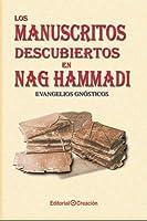 Los manuscritos descubiertos en Nag Hammadi: Evangelios gnósticos