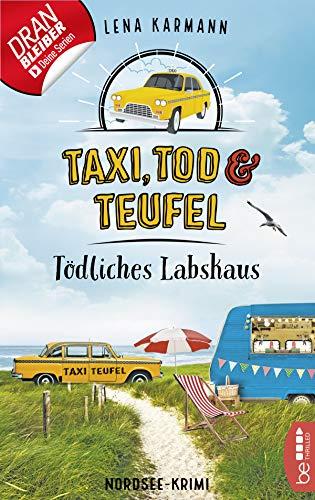 Taxi, Tod und Teufel - Tödliches Labskaus: Nordsee-Krimi (Mord auf Friesisch 4)