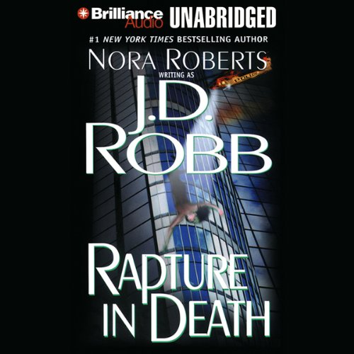 Rapture in Death: In Death, Book 4 cover art