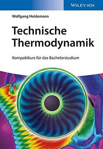 Technische Thermodynamik: Kompaktkurs für das Bachelorstudium
