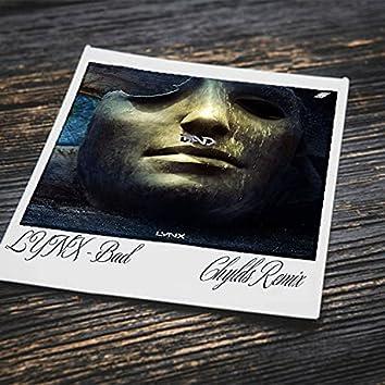 Bad (Chylds Remix)