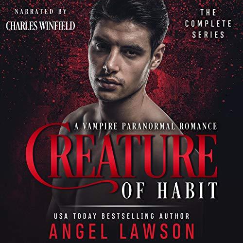 Creature of Habit Series, A Vampire Paranormal Romance Books 1-3 audiobook cover art
