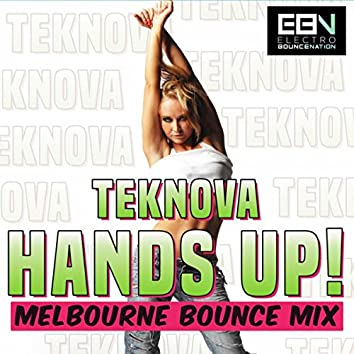 Hands Up! (Melbourne Bounce Mix)