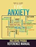 The Anxiety Including Phobia Reference Manual (English Edition)