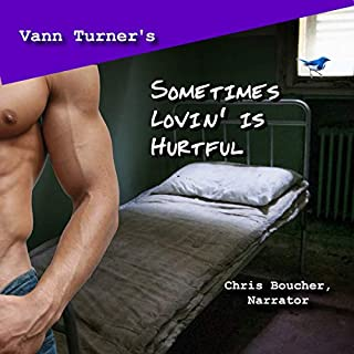 Sometimes Lovin' Is Hurtful audiobook cover art