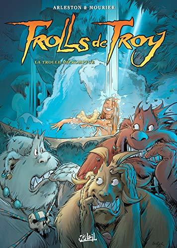Trolls de Troy T17: La Trolle Impromptue