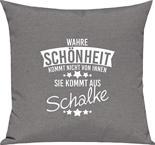 Shirtstown Sofa Kissen, Wahre Schönheit kommt Nicht von innen Sie kommt aus Schalke, Kuschel Deko Spruch Sprüche, Farbe Grau