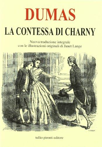 La contessa di Charny. Ediz. integrale