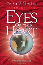 Eyes of Your Heart by Frederic Delarue (2009) Paperback