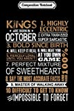 Composition Notebook: Kings Are Born In October Gifts Libra Scorpius Birthday Men  Journal/Notebook Blank Lined Ruled 6x9 100 Pages