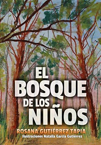 EL BOSQUE DE LOS NIÑOS: Historia para niños con ilustraciones de ...