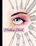 Makeup Chart: Blank Make Up Face Charts Organizer & Planner, Perfect For Personal Use & Professional Makeup Artists, Plan, Record, Note Pad